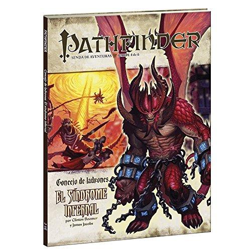 Concejo De Ladrones 4. El Síndrome Infernal (Pathfinder)