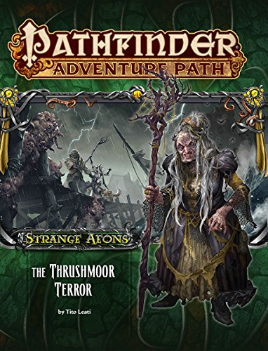 Pathfinder Adventure Path: Strange Aeons Part 2 - The Thrushmoor Terror