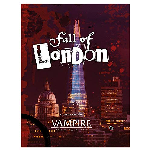 Vampire: The Masquerade 5ta Edición, The Fall of London